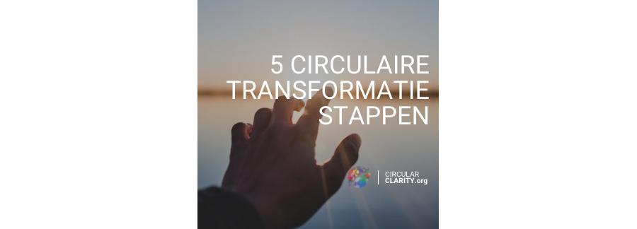 Cicrulaire transformatie-stappen